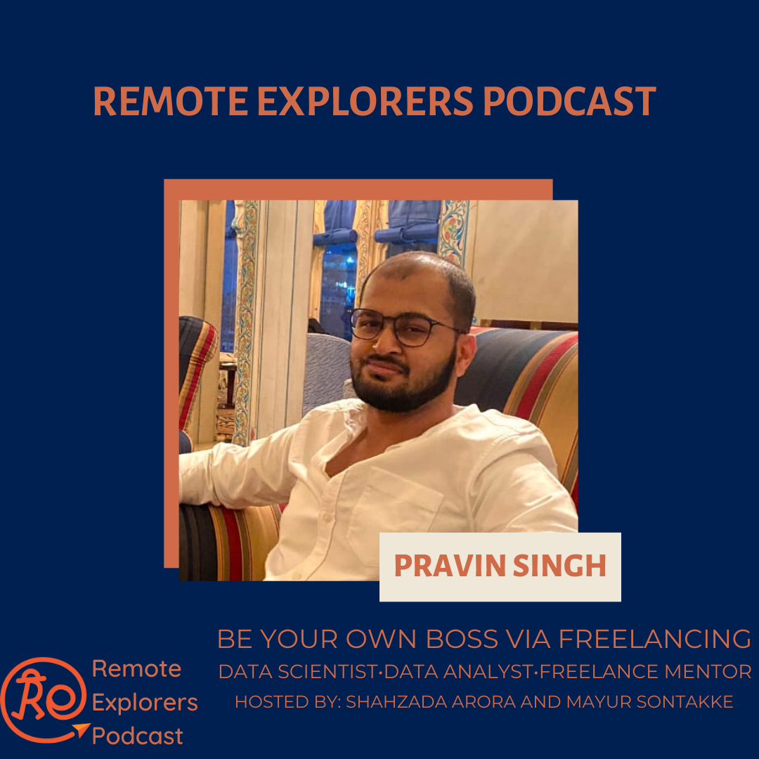 Pravin Singh: Be Your Own Boss Via Freelancing
